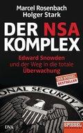 Der NSA-Komplex - Edward Snowden und der Weg in die totale Überwachung