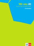 Wir neu - Grundkurs Deutsch für junge Lernende: Lehrerhandbuch; Bd.A1