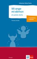 Mi-ange, mi-démon et autres récits