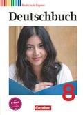Deutschbuch, Realschule Bayern: 8. Jahrgangsstufe, Schülerbuch