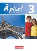 À plus! Nouvelle édition: Schülerbuch; Bd.3