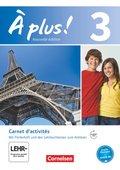 À plus! Nouvelle édition: Carnet d'activités mit Audios online; Bd.3