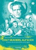 Campfire - Colt Seavers, Alf & Ich