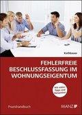 Fehlerfreie Beschlussfassung im Wohnungseigentum (f. Österreich)