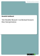 'Der flexible Mensch' von Richard Sennett. Eine Interpretation
