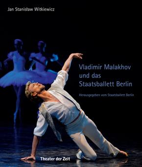 Vladimir Malakhov und das Staatsballett Berlin