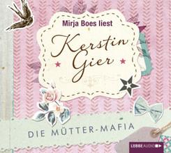 Die Mütter-Mafia, 4 Audio-CDs