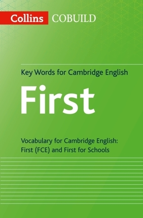 Collins COBUILD Key Words for Cambridge English: First