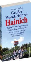 Großer Wanderführer HAINICH - UNESCO Weltnaturerbe Nationalpark Hainich