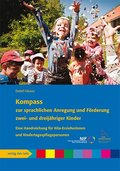 Kompass zur sprachlichen Anregung und Förderung zwei- und dreijähriger Kinder