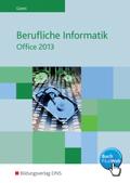 Berufliche Informatik - Office 2013