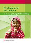Ökologie und Gesundheit für die sozialpädagogische Erstausbildung: Schülerband