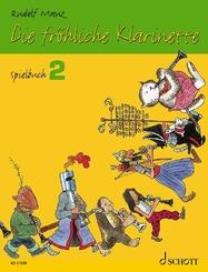 Die fröhliche Klarinette, Spielbuch - Bd.2