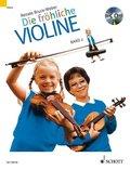 Die fröhliche Violine: Ausbau der 1. Lage und Einführung in die 3. Lage, m. Audio-CD; Bd.2
