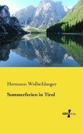 Sommerferien in Tirol