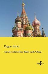 Auf der sibirischen Bahn nach China