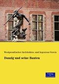 Danzig und seine Bauten