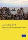 Ferdinand von Wrangel und seine Reise längs der Nordküste von Sibirien und auf dem Eismeere 1885