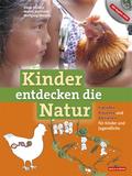Kinder entdecken die Natur, m. 1 DVD