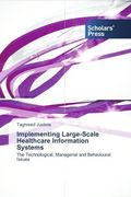 Implementing Large-Scale Healthcare Information Systems