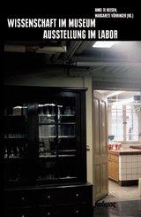 Wissenschaft im Museum - Ausstellung im Labor