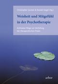 Weisheit und Mitgefühl in der Psychotherapie