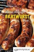Kleines Thüringer Bratwurstbuch