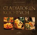 Gladiatoren-Kochbuch