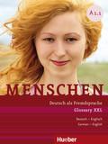 Menschen - Deutsch als Fremdsprache: Glossary XXL Deutsch-Englisch, German-English; .A1/1