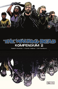 The Walking Dead Kompendium - Bd.2