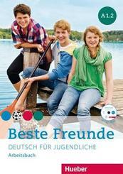 Beste Freunde - Deutsch für Jugendliche: Arbeitsbuch mit CD-ROM; A1/2