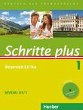 Schritte plus - Deutsch als Fremdsprache + Österreich EXTRA: Kursbuch + Arbeitsbuch + interaktive Übungen + Audio-CD; Bd.1