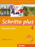 Schritte plus - Deutsch als Fremdsprache + Österreich EXTRA: Kursbuch + Arbeitsbuch + interaktive Übungen + Audio-CD; Bd.4