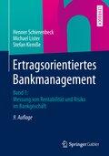 Ertragsorientiertes Bankmanagement: Messung von Rentabilität und Risiko im Bankgeschäft; Bd.1