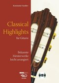Classical Highlights, für Gitarre, m. Audio-CD