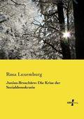 Junius-Broschüre: Die Krise der Sozialdemokratie