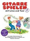 Gitarre Spielen mit Lena und Tom, m. Audio-CD - Tl.1