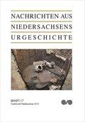 Nachrichten aus Niedersachsens Urgeschichte, Beihefte: Fundchronik Niedersachsen 2012; H.17