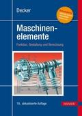 Decker Maschinenelemente - Funktion, Gestaltung und Berechnung