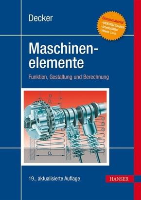 """Decker Maschinenelemente, m. Sonderband """"Tabellen und Diagramme"""""""