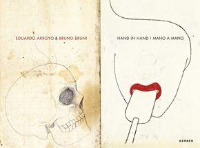 Eduardo Arroyo & Bruno Bruni - Hand in Hand