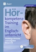Hörkompetenz-Training im Englischunterricht: Klasse 7/8, m. CD-ROM