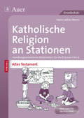 Katholische Religion an Stationen SPEZIAL - Altes Testament