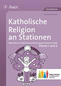 Katholische Religion an Stationen, Klasse 1 und 2 Inklusion