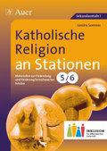 Katholische Religion an Stationen, Klasse 5/6 Inklusion