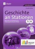 Geschichte an Stationen, Klassen 5/6 Inklusion