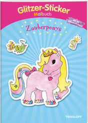 Glitzer-Sticker Malbuch. Zauberponys