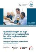 Qualifizierungen im Zuge des Anerkennungsgesetzes bei nicht reglementierten Berufen
