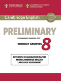 Cambridge English Preliminary 8: Student's Book without answers