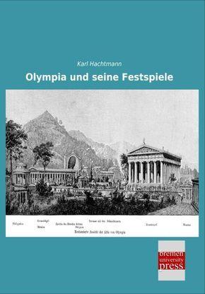 Olympia und seine Festspiele
